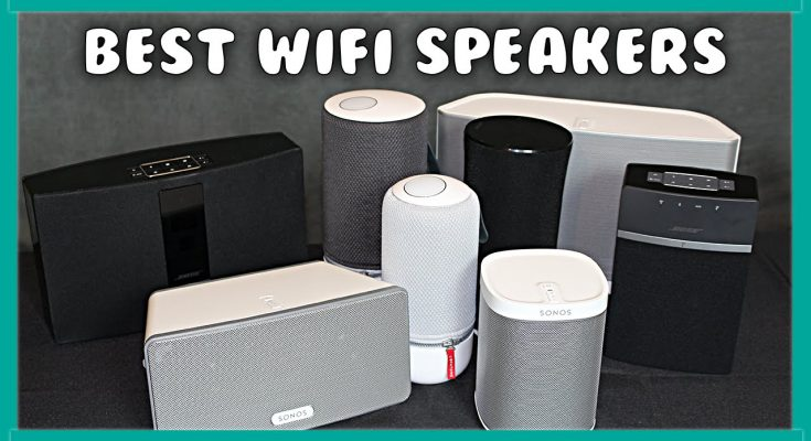 best wifi speakers